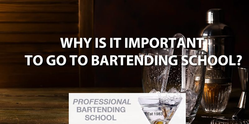 why bartender school learn to bartend